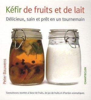 Kéfir de fruits et de lait - Chantecler - 9782803452958 -