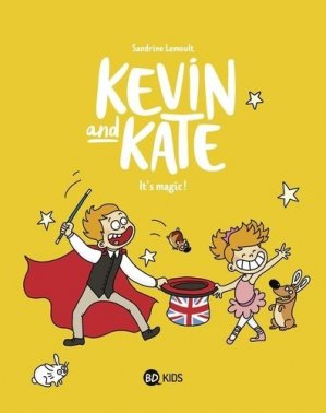 Kevin and Kate - Tome 4 - bd kids - 9791036312755 -