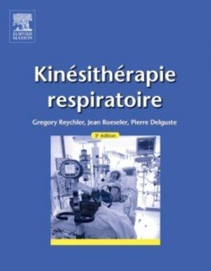 Kinésithérapie respiratoire - elsevier / masson - 9782294740381