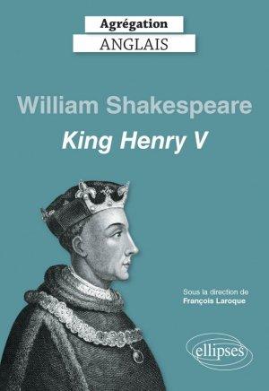 King Henry V, William Shakespeare - ellipses - 9782340041134 -
