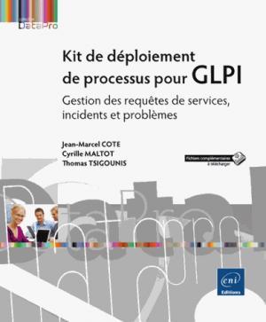 Kit de déploiement de processus pour GLPI - eni - 9782409005336 -
