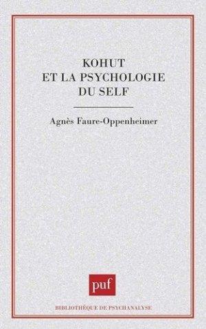 Kohut et la psychologie du self - puf - presses universitaires de france - 9782130475507 -