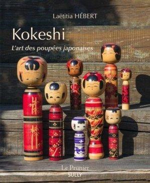 Kokeshi. L'art des poupées japonaises - Sully - 9782354323295 -