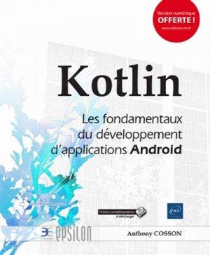 Kotlin - Les fondamentaux du développement d'applications Android - eni - 9782409015861 -