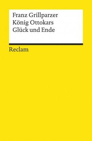 König Ottokars Glück und Ende - reclam - 9783150043820 -