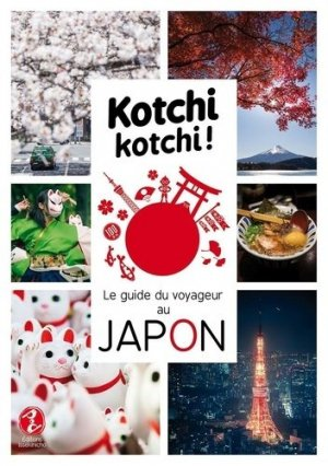 Kotchi kotchi ! - issekinicho - 9791095397038 -