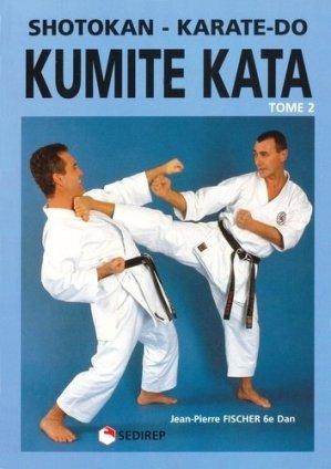 Kumite kata, shotokan karaté-do Tome 2 : Kumite kata, shotokan karate-do - SEDIREP - 9782901551584 -