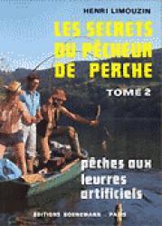 Les secrets du pêcheur à la perche Tome 2 Pêches aux leurres artificiels - bornemann - 9782851821720 -