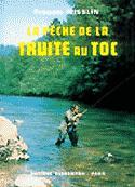 La pêche de la truite au toc - bornemann - 9782851822192 -