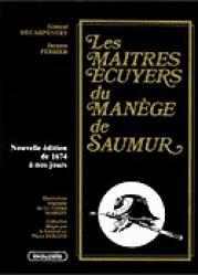 Les Maîtres Écuyers du manège de Saumur - lavauzelle - 9782702503331 -