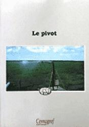 Le pivot - cemagref / rned - 9782853624138 -