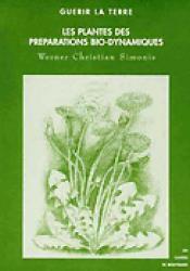 Les plantes des préparations bio-dynamiques - mabd - mouvement de culture bio-dynamique - 9782913927070 -