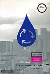 L'eau dans la ville - presses de l'ecole nationale des ponts et chaussees - 9782859782368 -