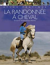 La randonnée à cheval - atlas  - 9782723446488 -