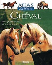Le cheval : comportement et caractères - glénat - 9782723440622 -