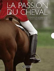 La passion du cheval - atlas  - 9782723452847 -