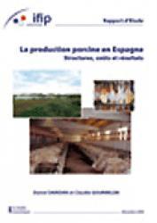 La production porcine en Espagne Structures, coûts et résultats - ifip - 9782859691813 -