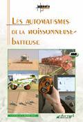 Les automatismes de la moissonneuse-batteuse - educagri - 9782844443793 -