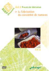 La fabrication du concentré de tomate - educagri - 9782844445872 -
