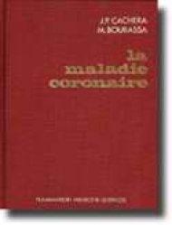 La maladie coronaire - lavoisier msp - 9782257122810 -