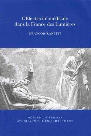 L'électricité médicale dans la France des Lumières - Voltaire Foundation - 9780729411974 -