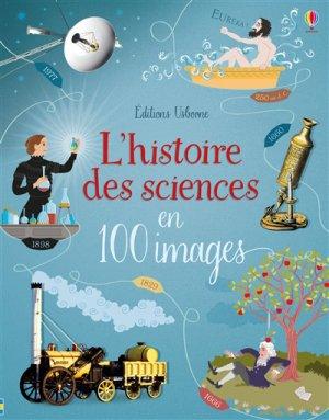L'histoire des sciences en 100 images - usborne - 9781474962230