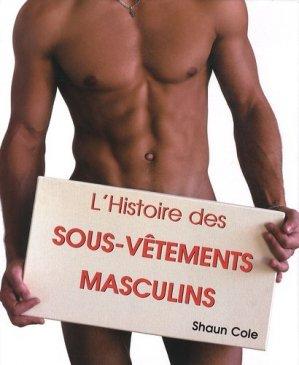 L'histoire sous-vêtements masculins - Parkstone International - 9781859956236 -