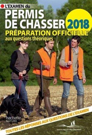 L'examen du permis de chasser 2018 - hachette - 9782012408166 -