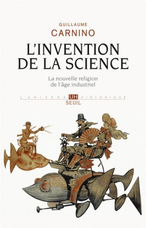 L'Invention de la science - du seuil - 9782021111477 -
