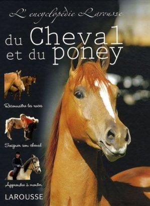 L'encyclopédie Larousse du Cheval et du Poney - Larousse - 9782035846570 -