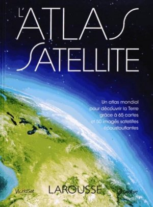 L'Atlas satellite - larousse - 9782035894977 -