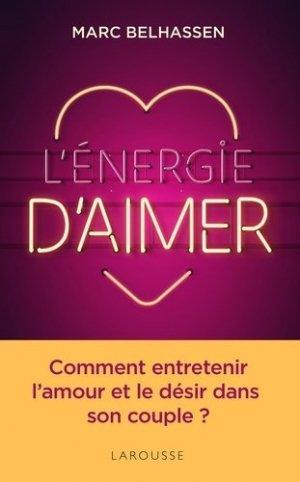 L'Energie d'aimer - larousse - 9782035969187 -