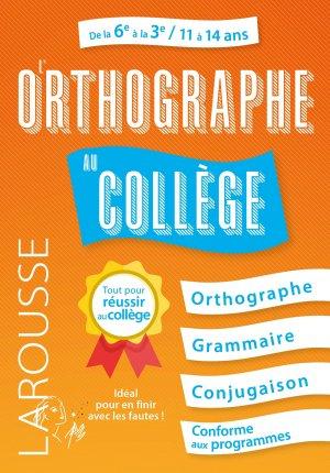 L'Orthographe au collège - larousse - 9782035973061