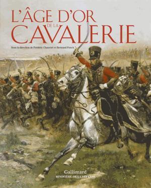 L'âge d'or de la cavalerie - gallimard - 9782070146840 -