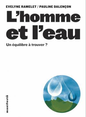 L'homme et l'eau - Un équilibre à trouver ? - alternatives - 9782070196777 -