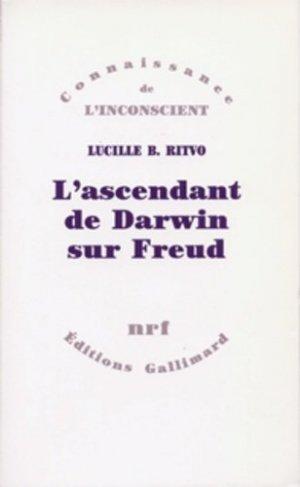 L'ascendant de Darwin sur Freud - gallimard editions - 9782070725885 -