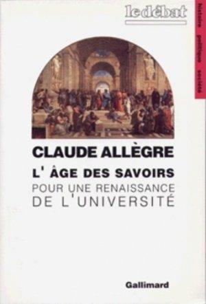 L'âge des savoirs - gallimard editions - 9782070729357 -