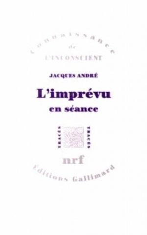 L'imprévu en séance - gallimard editions - 9782070742189 -