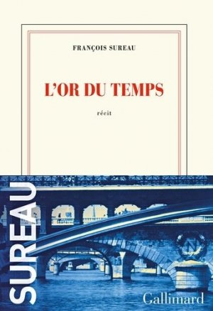 L'or du temps - gallimard editions - 9782072888540 -