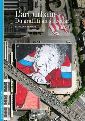 L'art urbain - gallimard editions - 9782072899089 -