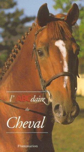 L'abcdaire du cheval - flammarion - 9782080125644 -