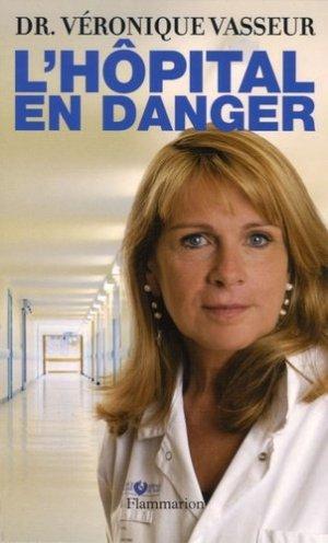 L'hôpital en danger - lavoisier msp - 9782080689023 -