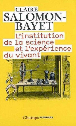L'institution de la science et l'expérience du vivant - flammarion - 9782081211636 -