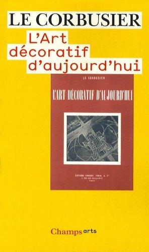 L'art décoratif d'aujourd'hui - Flammarion - 9782081220621 -