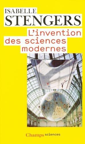 L'invention des sciences modernes - flammarion - 9782081249646 -