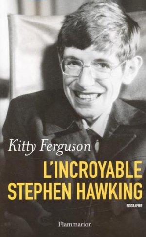 L'incroyable Stephen Hawking - flammarion - 9782081270503 -