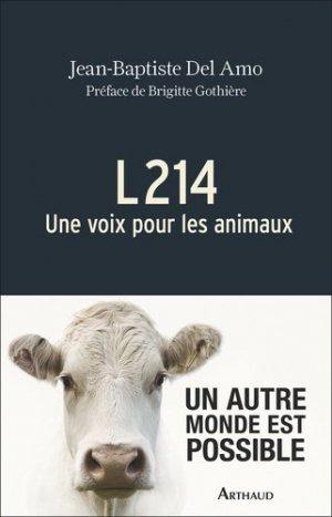 L214 une voix pour les animaux - arthaud - 9782081395480