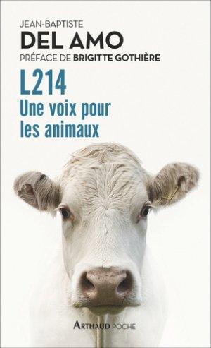 L214 - Une voix pour les animaux - arthaud - 9782081428218