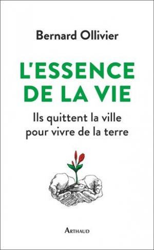 L'essence de la vie - arthaud - 9782081433052 -