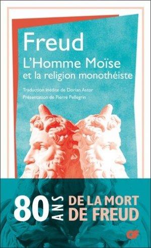 L'homme Moïse et la religion monothéiste - Flammarion - 9782081482029 -
